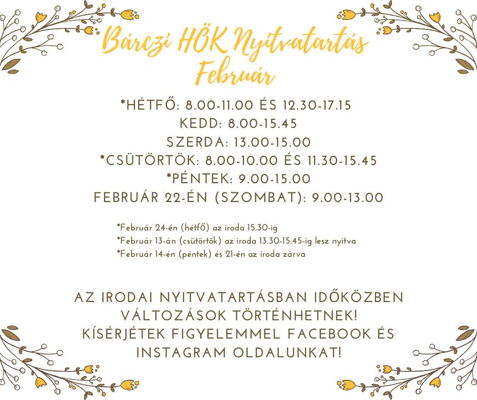 _Február 24-én (hétfő) az iroda 15.30-ig _Február 13-án (csütörtök) az iroda 8.00-10.00 és 13.30-15.30-ig lesz nyitva _Február 14-én (péntek) és 21-én az iroda zárva